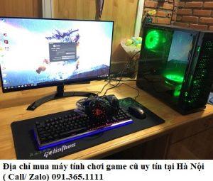 Nên mua máy tính chơi game cũ uy tín tại Hà Nội ở đâu