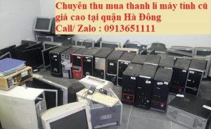 Chuyên thu mua thanh lí máy tính cũ giá cao tại quận Hà Đông